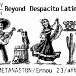Παρ 09.03 | Beyond Despacito Latin Night